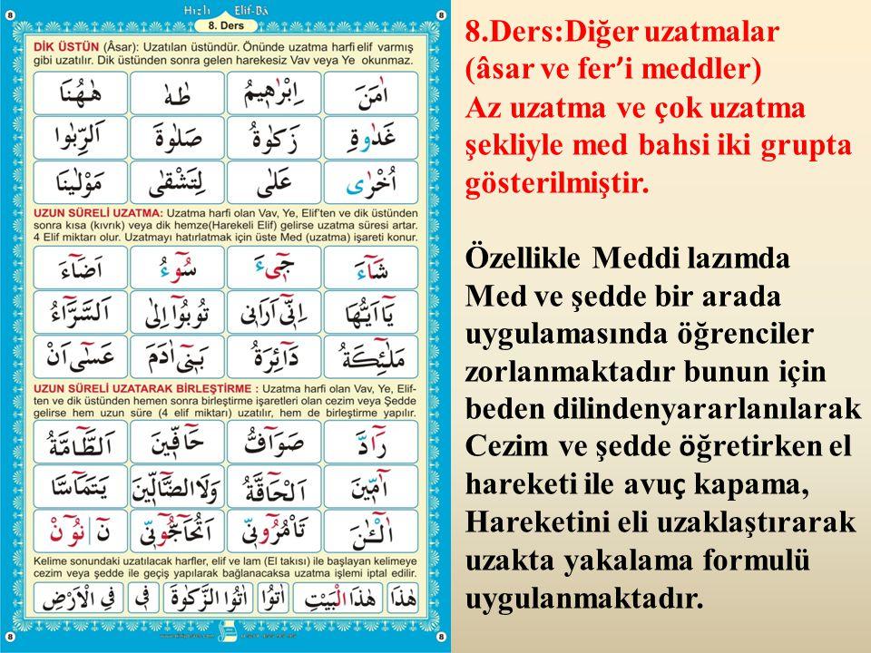 9.Ders: Lafzatullah ve Tenvinler Kur ' anda tenvinli kelimelerin ç oğun medli olduğundan uzatma konusundan sonraya konmuştur.