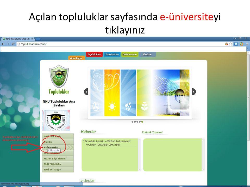 Açılan topluluklar sayfasında e-üniversiteyi tıklayınız