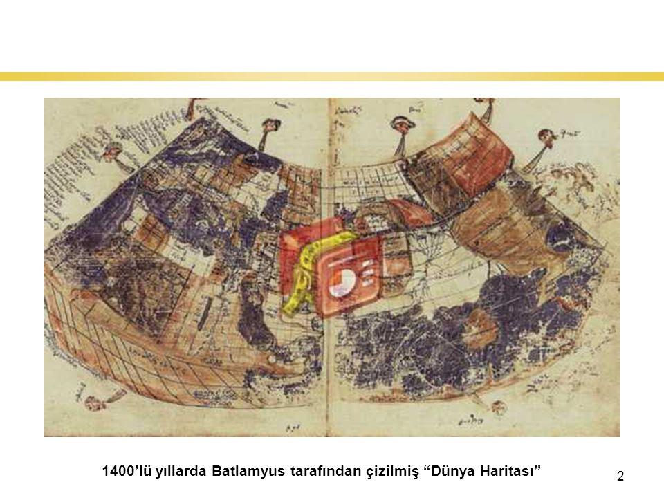 2 Dünya'nın Keşfi : Coğrafi Keşifler 1400'lü yıllarda Batlamyus tarafından çizilmiş Dünya Haritası