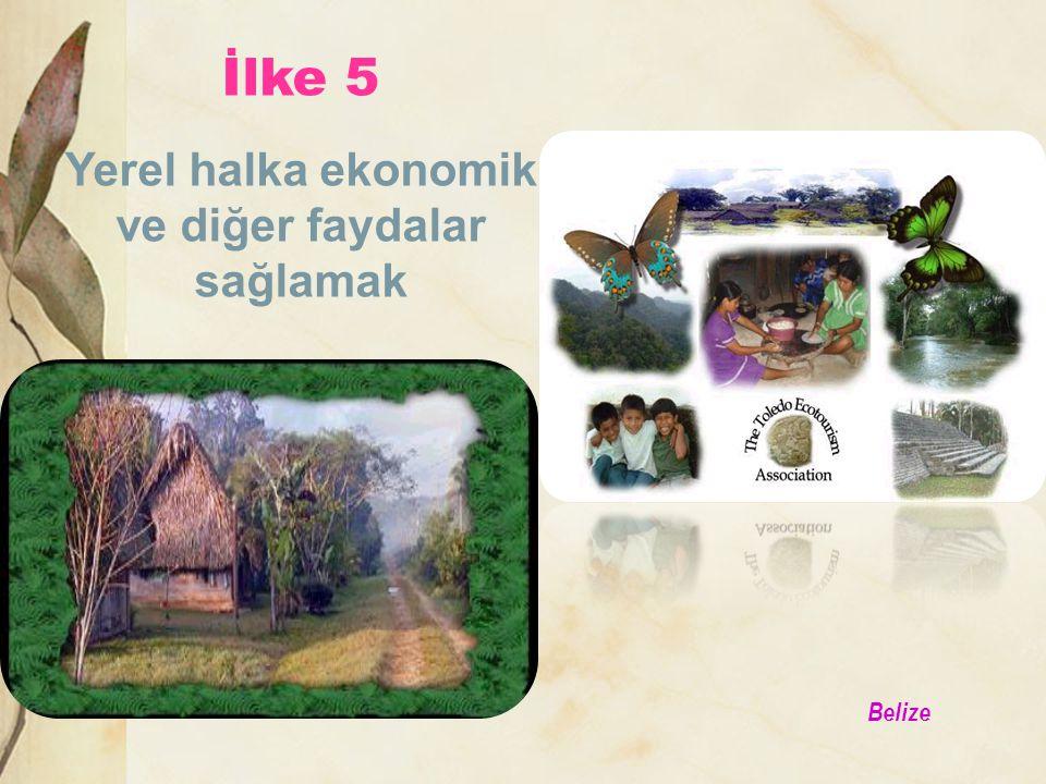 Belize İlke 5 Yerel halka ekonomik ve diğer faydalar sağlamak