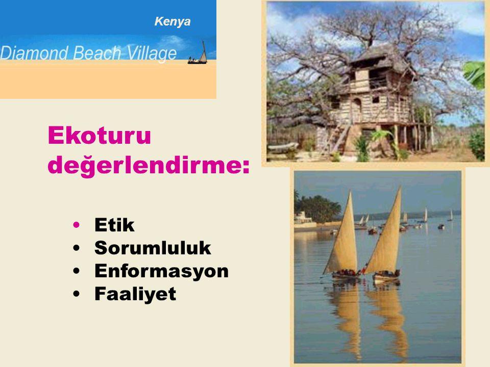 Kenya Ekoturu değerlendirme: • Etik • Sorumluluk • Enformasyon • Faaliyet