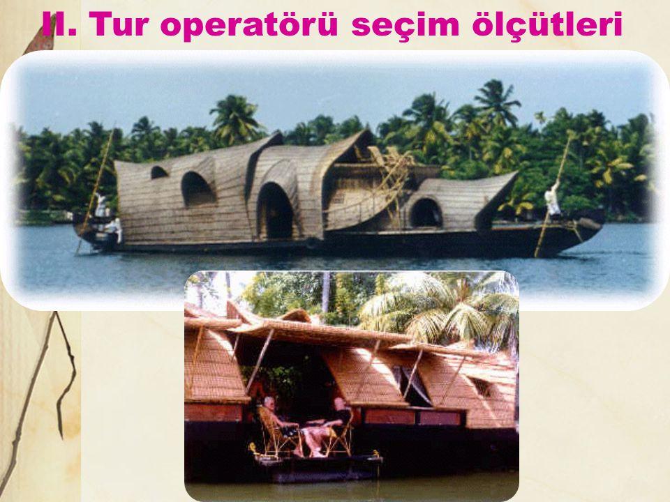 II. Tur operatörü seçim ölçütleri