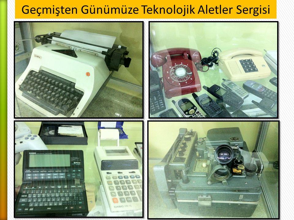 Geçmişten Günümüze Teknolojik Aletler Sergisi