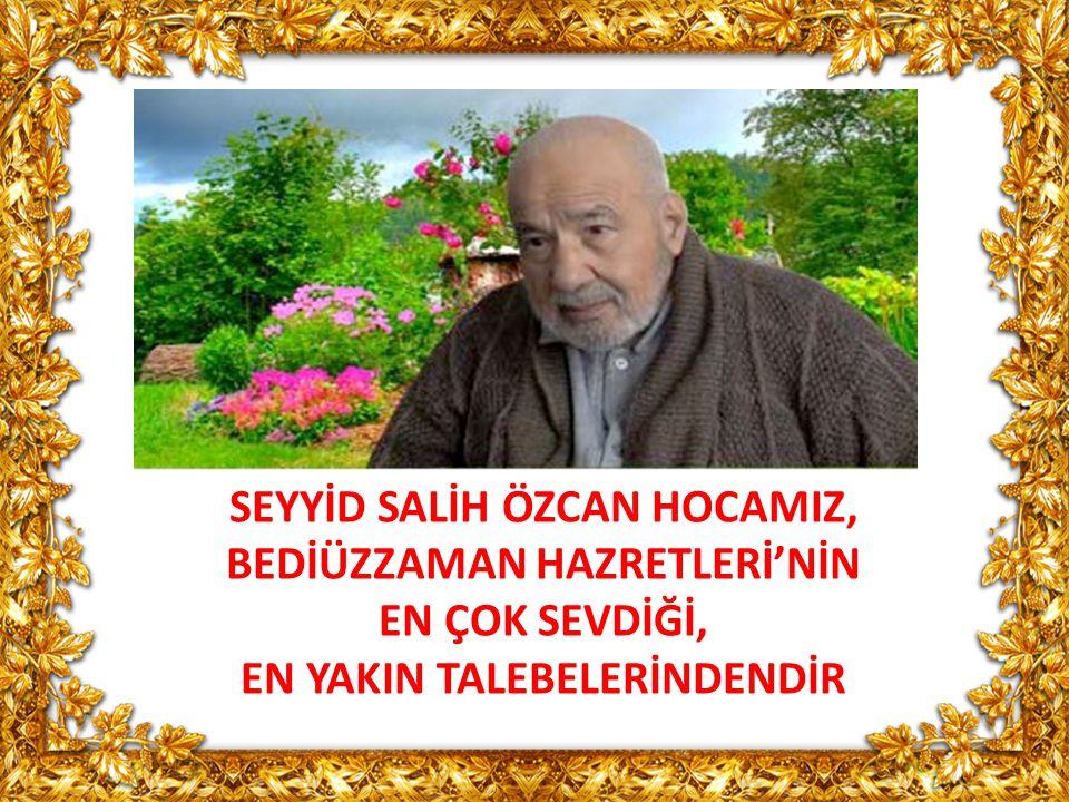 Muhterem Seyyid Salih Özcan Hocaefendi, 1929 yılında Şanlıurfa da doğdu.