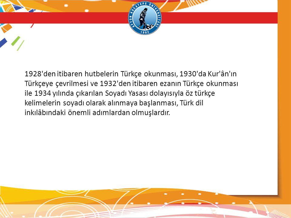 1928'den itibaren hutbelerin Türkçe okunması, 1930'da Kur'ân'ın Türkçeye çevrilmesi ve 1932'den itibaren ezanın Türkçe okunması ile 1934 yılında çıkar