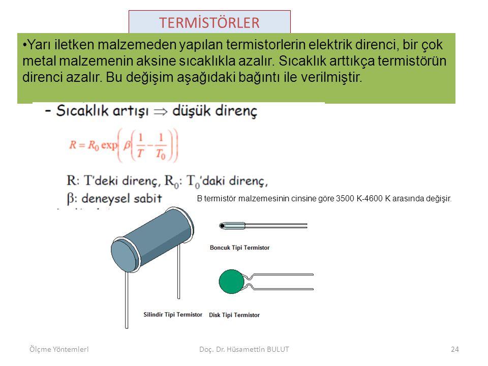 TERMİSTÖRLER •Yarı iletken malzemeden yapılan termistorlerin elektrik direnci, bir çok metal malzemenin aksine sıcaklıkla azalır. Sıcaklık arttıkça te