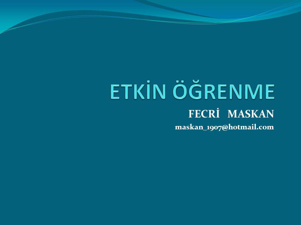 FECRİ MASKAN maskan_1907@hotmail.com