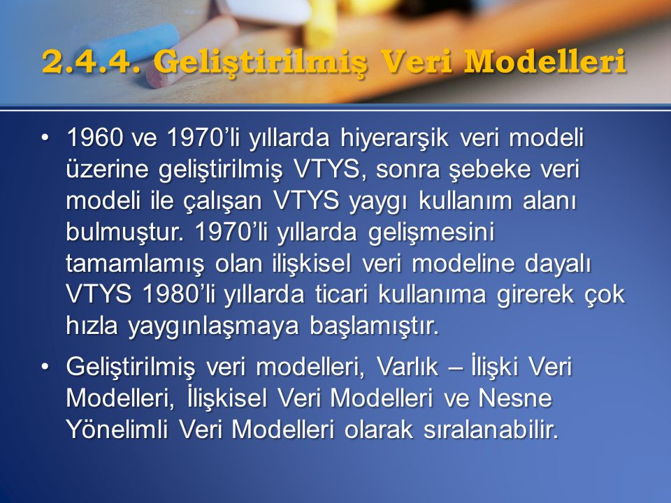 •1960 ve 1970'li yıllarda hiyerarşik veri modeli üzerine geliştirilmiş VTYS, sonra şebeke veri modeli ile çalışan VTYS yaygı kullanım alanı bulmuştur.