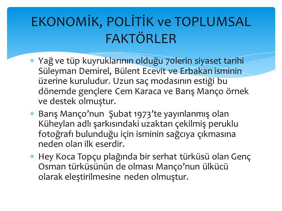  Yağ ve tüp kuyruklarının olduğu 70lerin siyaset tarihi Süleyman Demirel, Bülent Ecevit ve Erbakan isminin üzerine kuruludur.
