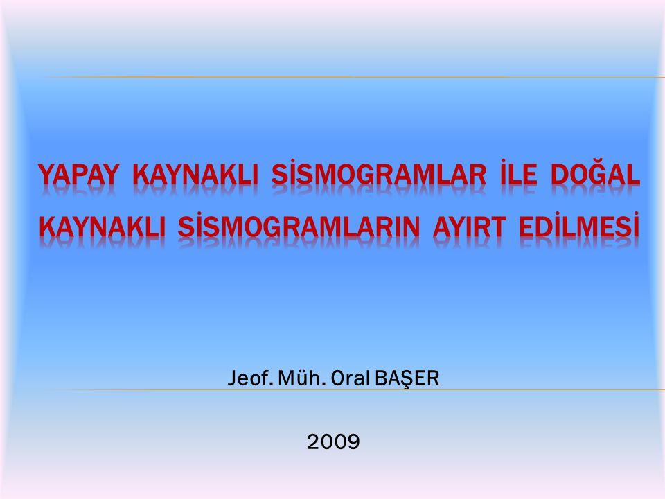 Jeof. Müh. Oral BAŞER 2009