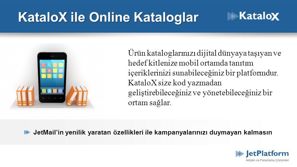 KataloX ile Online Kataloglar Ürün kataloglarınızı dijital dünyaya taşıyan ve hedef kitlenize mobil ortamda tanıtım içeriklerinizi sunabileceğiniz bir