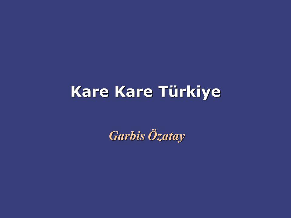 Kare Kare Türkiye Garbis Özatay