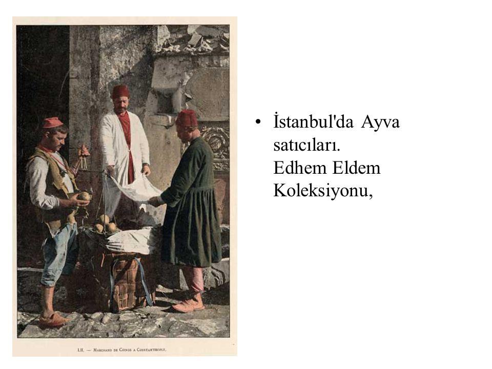 •İstanbul'da Ayva satıcıları. Edhem Eldem Koleksiyonu,