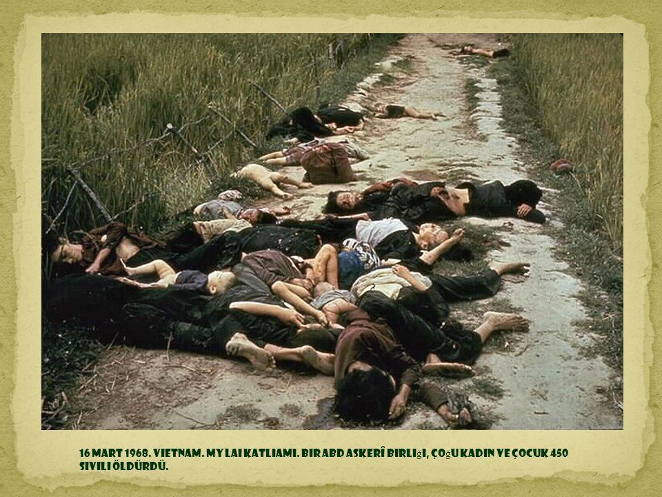 9 Ekim 1967. La H iguera, Bolivya. Che Guevara, Bolivya ordusuna mensup bir grup tarafından öldürül d ü.