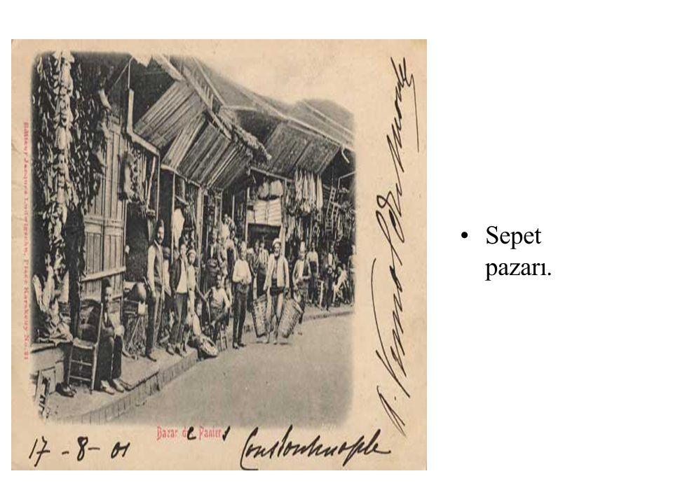 •Sepet pazarı.