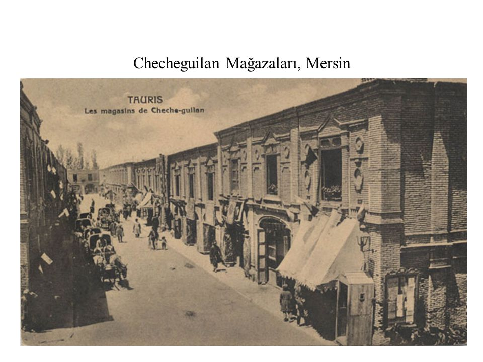 Checheguilan Mağazaları, Mersin