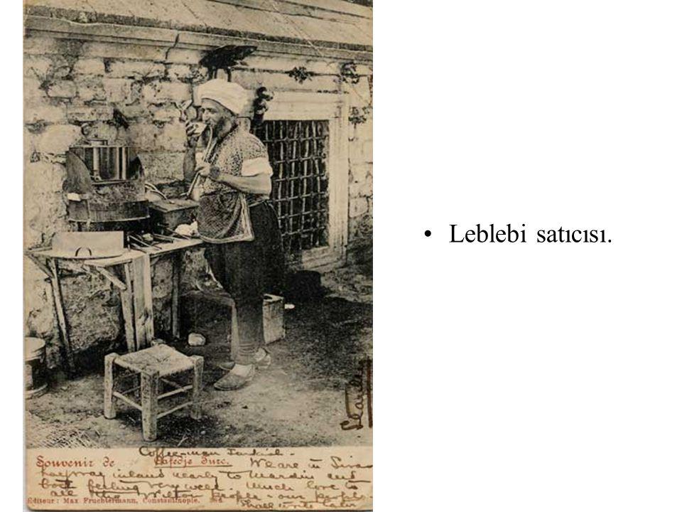 •Leblebi satıcısı.