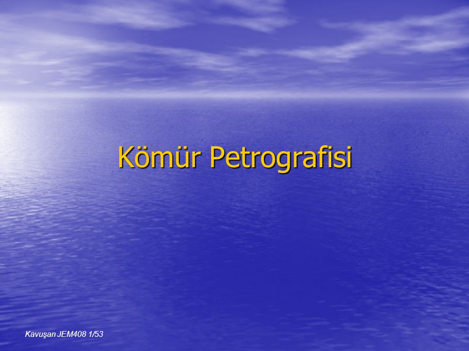 Kömür Petrografisi Kavuşan JEM408 22/53