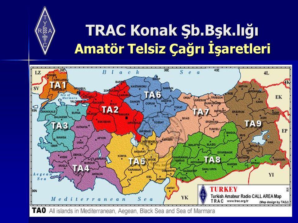 TRAC Konak Şb.Bşk.lığı Amatör Telsiz Çağrı İşaretleri Amatör Telsiz Çağrı İşaretleri