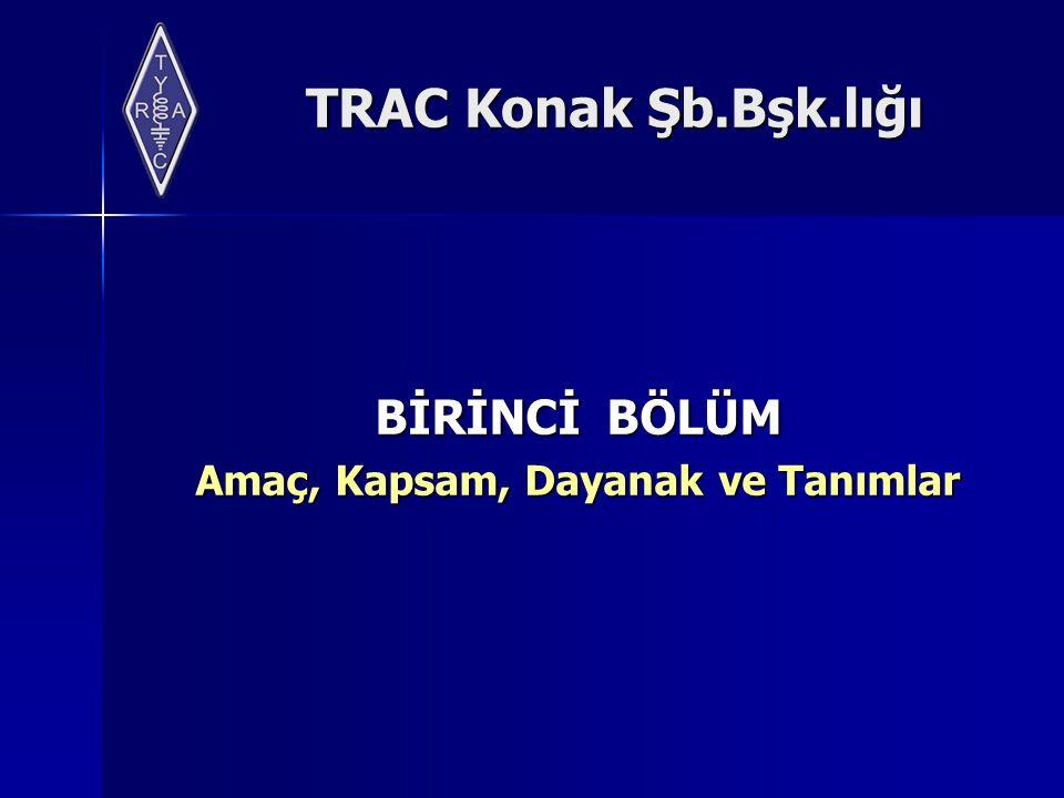 TRAC Konak Şb.Bşk.lığı