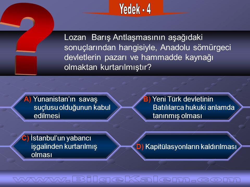 Lozan Barış Antlaşmasının aşağıdaki sonuçlarından hangisiyle, Anadolu sömürgeci devletlerin pazarı ve hammadde kaynağı olmaktan kurtarılmıştır? C) İst