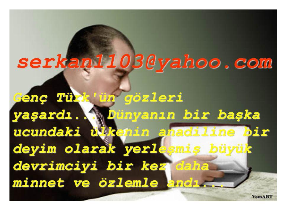 Genç Türk ün gözleri yaşardı...