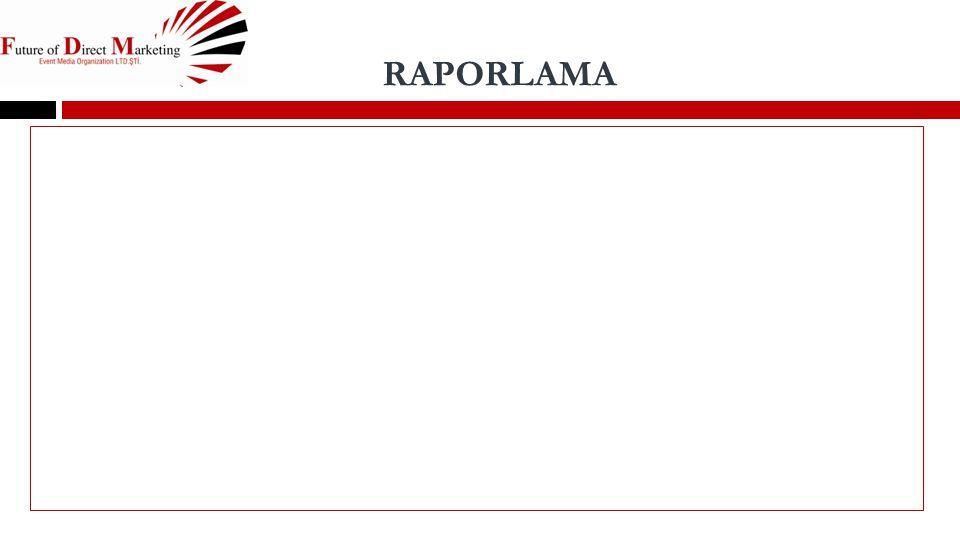 rapor RAPORLAMA