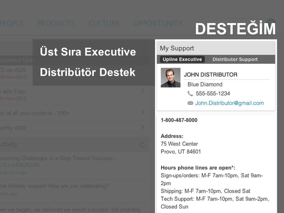 DESTEĞİM Üst Sıra Executive Distribütör Destek
