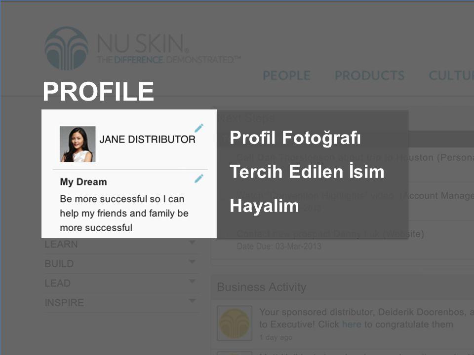 PROFILE Profil Fotoğrafı Tercih Edilen İsim Hayalim
