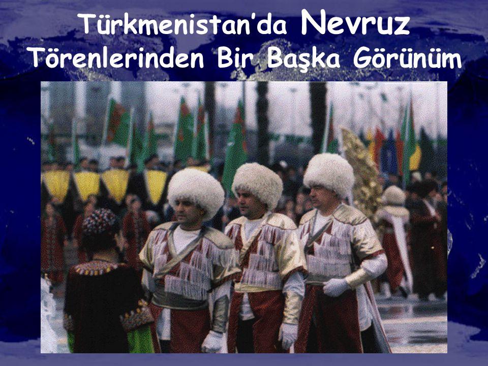 Türkmenistan'da Nevruz Törenlerinden Bir Başka Görünüm