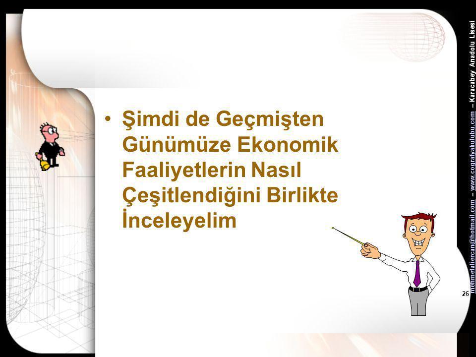 mehmetaliercan@hotmail.commehmetaliercan@hotmail.com – www.cografyakulubu.com – Karacabey Anadolu Lisesiwww.cografyakulubu.com 25 Bazı hayvanların evc