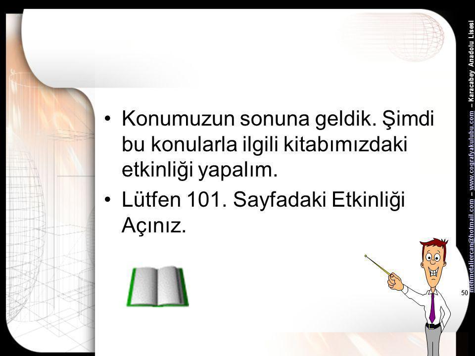 mehmetaliercan@hotmail.commehmetaliercan@hotmail.com – www.cografyakulubu.com – Karacabey Anadolu Lisesiwww.cografyakulubu.com 49 Ekonomik Faaliyetler