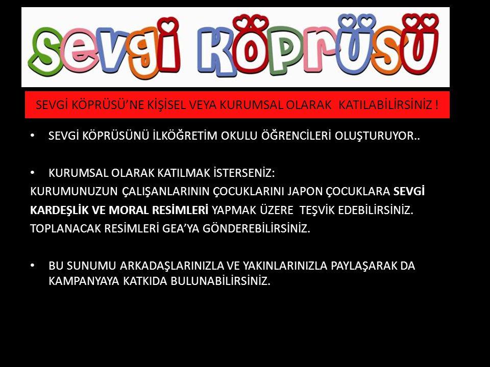 1.Depremden zarar görmüş çocuklara, Türk çocuklarının yaptığı resimlerle ve yazdıkları sevgi notlarını içeren kartpostallarla ulaşmak. 2.Sevgi köprüsü