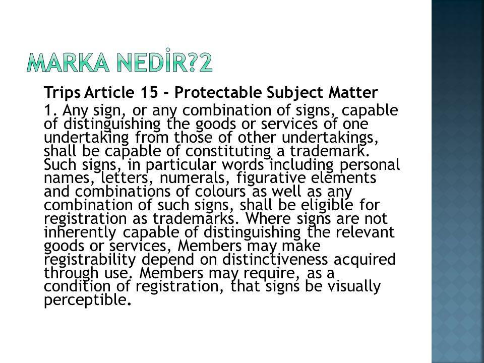 Trips Article 15 - Protectable Subject Matter 1.