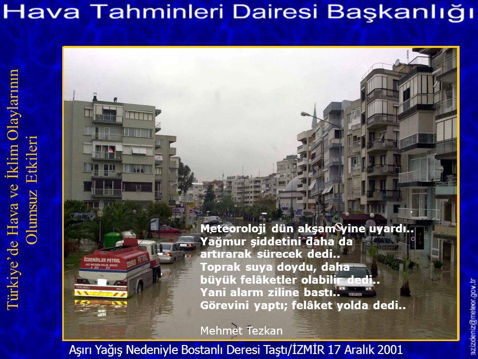 Aşırı Yağış Nedeniyle Bostanlı Deresi Taştı/İZMİR 17 Aralık 2001 Türkiye'de Hava ve İklim Olaylarının Olumsuz Etkileri Meteoroloji uyardı, gazeteler y