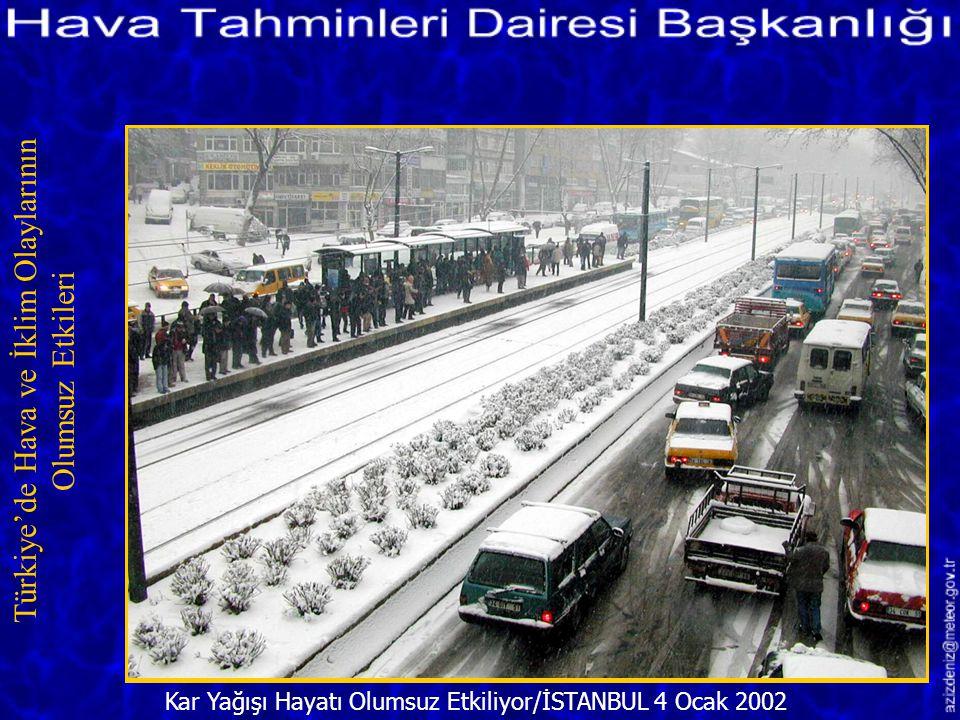 Ankara-İstanbul Karayolu/BOLU 5 Ocak 2002 Türkiye'de Hava ve İklim Olaylarının Olumsuz Etkileri Kısacası meteorolojinin tahminlerini dikkate almadık,