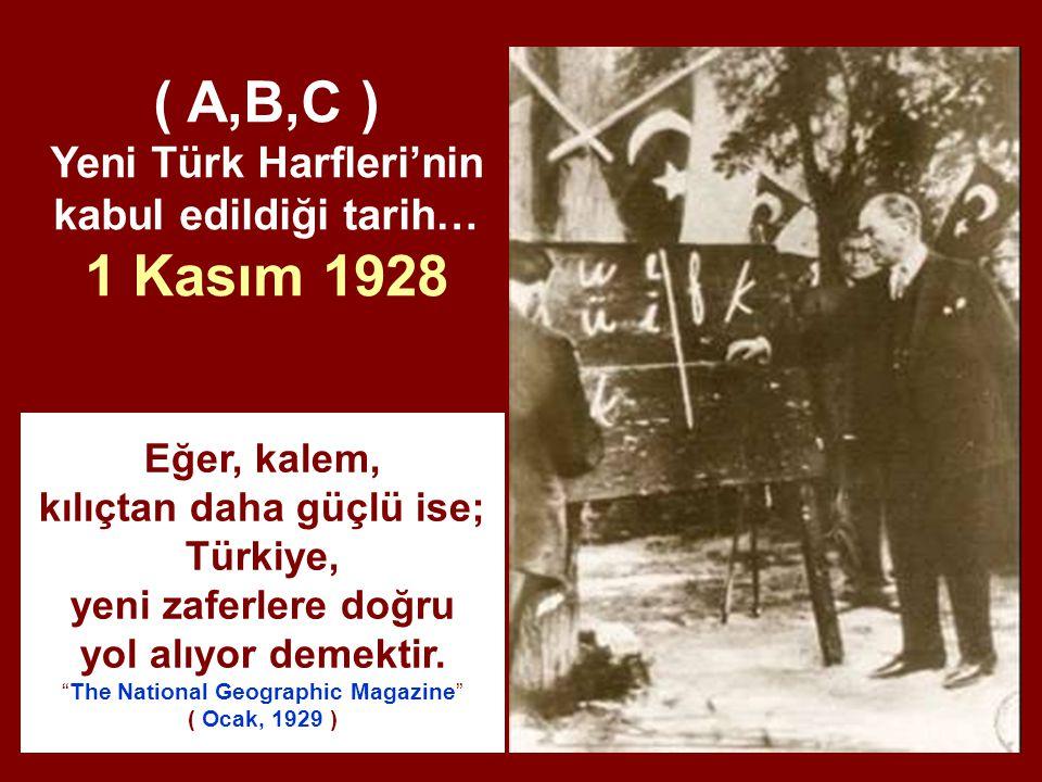 Eğer, kalem, kılıçtan daha güçlü ise; Türkiye, yeni zaferlere doğru yol alıyor demektir.
