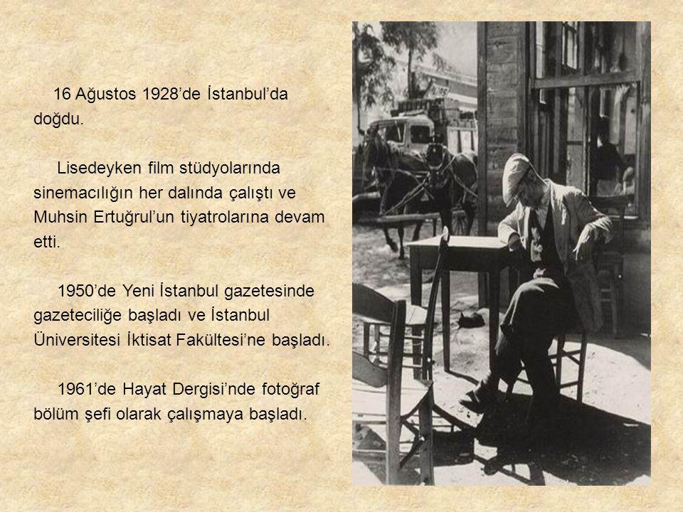 16 Ağustos 1928'de İstanbul'da doğdu. Lisedeyken film stüdyolarında sinemacılığın her dalında çalıştı ve Muhsin Ertuğrul'un tiyatrolarına devam etti.