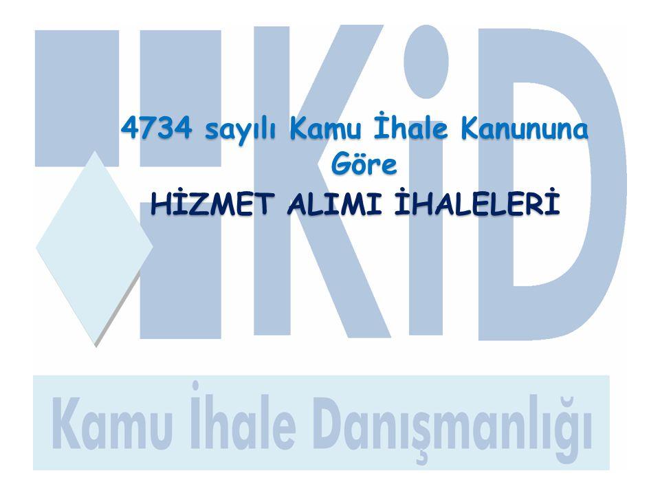 4734 sayılı Kamu İhale Kanununa Göre HİZMET ALIMI İHALELERİ