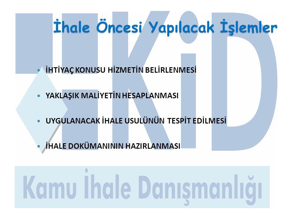 İHALEYE KATILIMDA YETERLİĞİN BELİRLENMESİNDE UYULACAK İLKELER-6 (Yön.