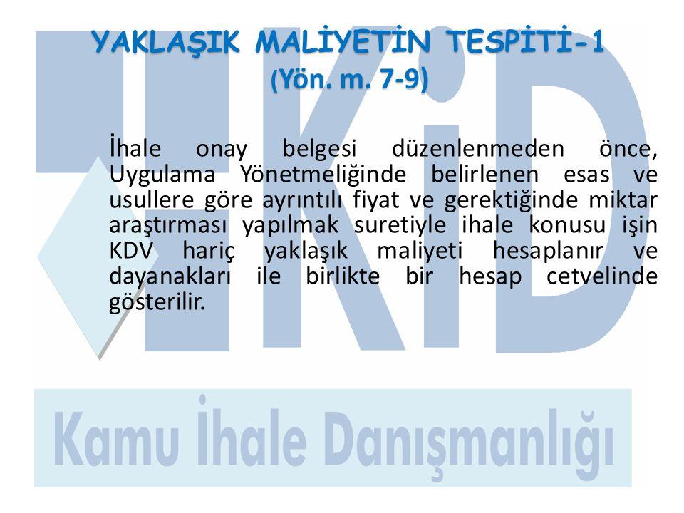 PERSONEL ÇALIŞTIRILMASINA DAYALI HİZMET ALIMI İHALELERİNDE YAKLAŞIK MALİYET-2 (Yön.