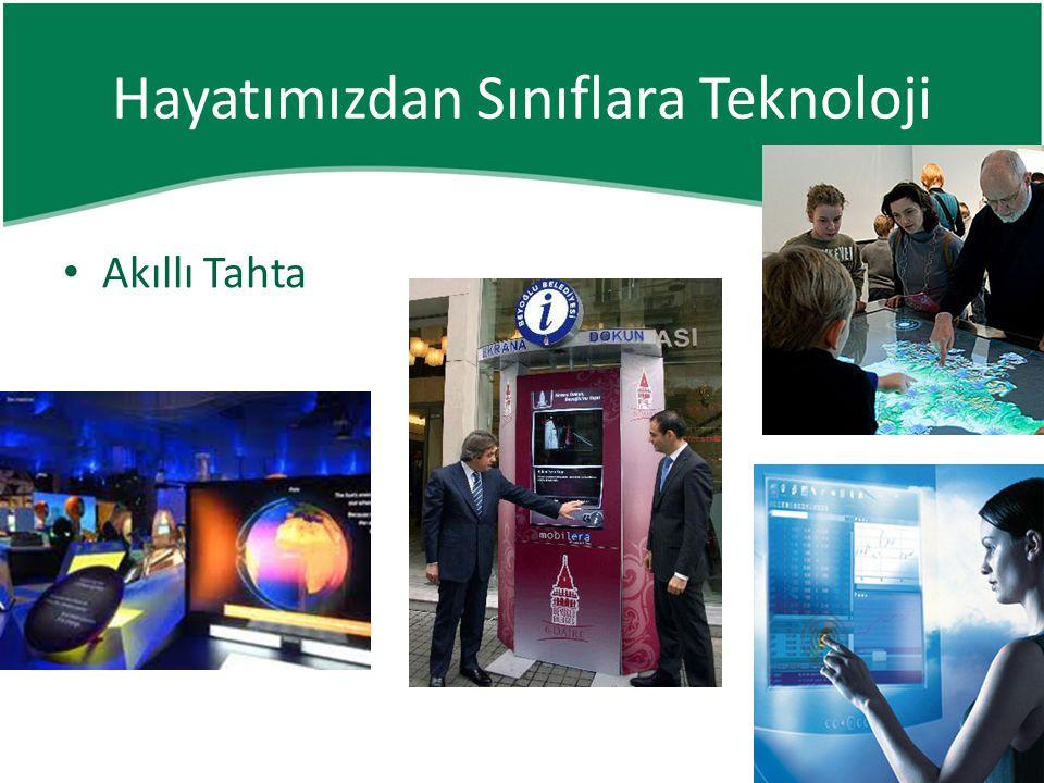 • Akıllı Tahta Hayatımızdan Sınıflara Teknoloji