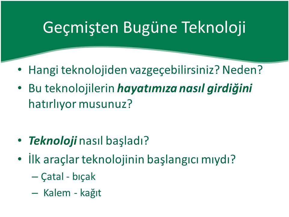 • Bilgisayar Hayatımızdan Sınıflara Teknoloji