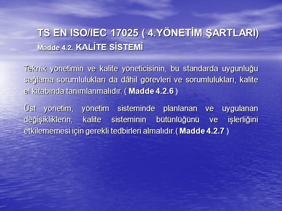 Teknik yönetimin ve kalite yöneticisinin, bu standarda uygunluğu sağlama sorumlulukları da dâhil görevleri ve sorumlulukları, kalite el kitabında tanı