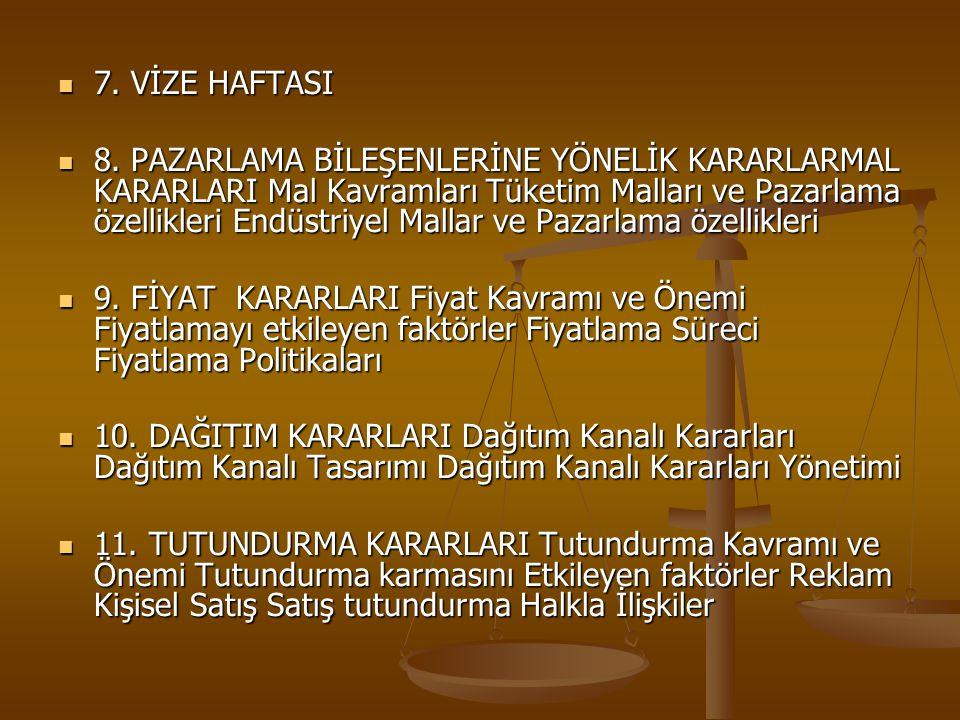  7.VİZE HAFTASI  8.