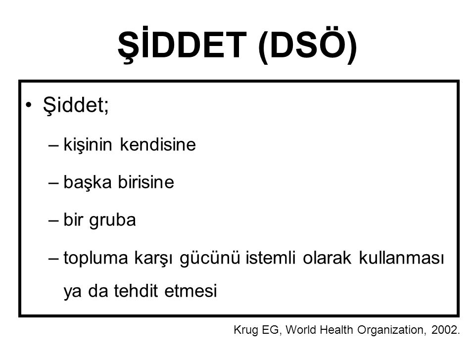 ŞİDDET MODELİ Adaş E, Elbek O, Yayımlanmamış Veri.