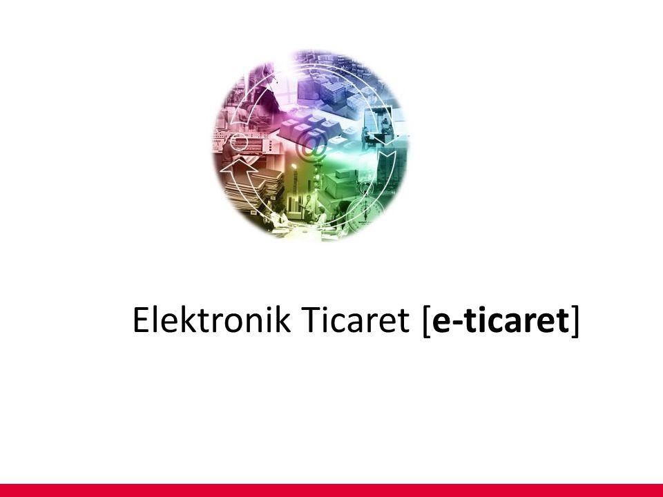 E-Ticaret Nedir.