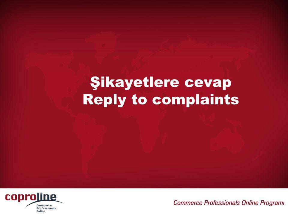 Şikayetlere cevap Reply to complaints