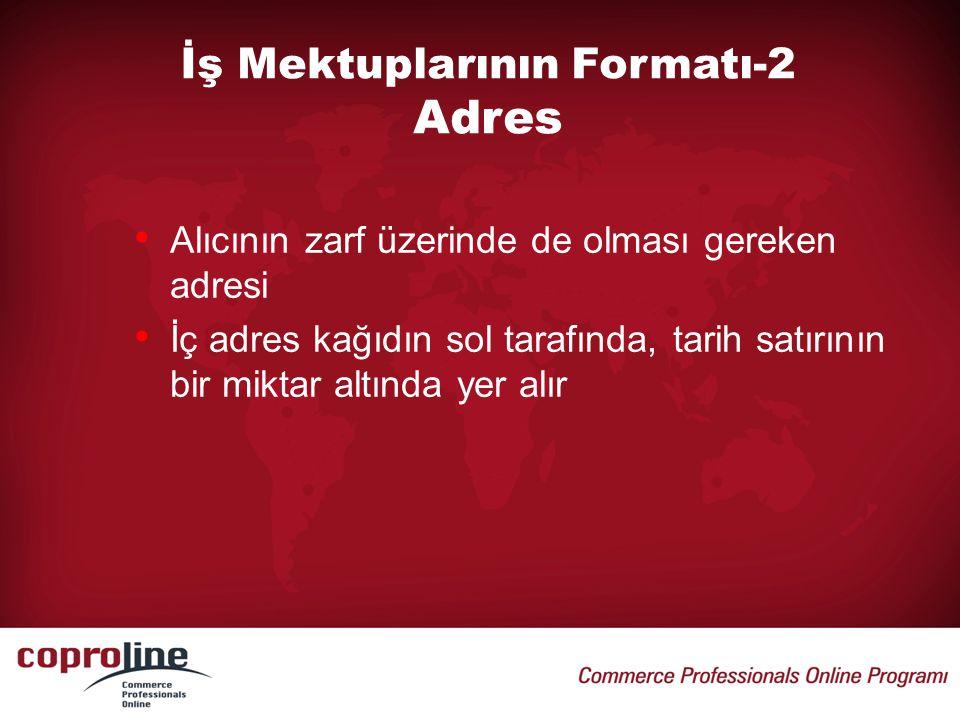 ÖRNEK: Dear ……., We wish to confirm the receipt of your order of (tarih) for the shipment of (ürün ismi).