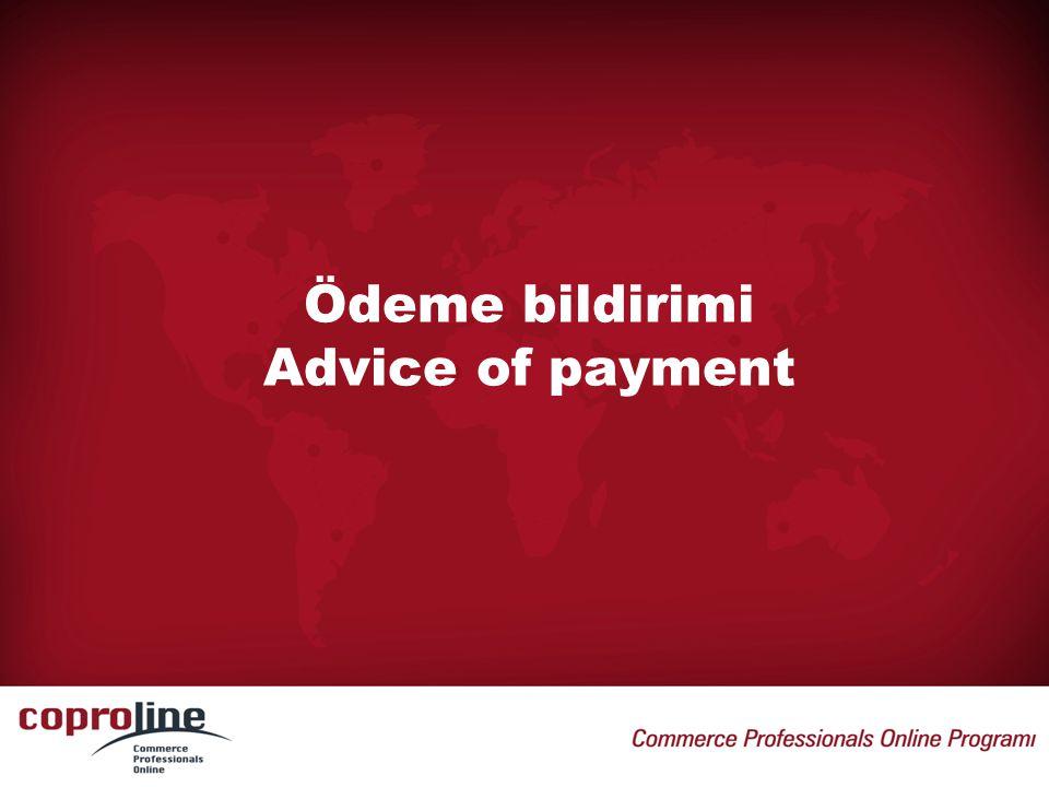Ödeme bildirimi Advice of payment